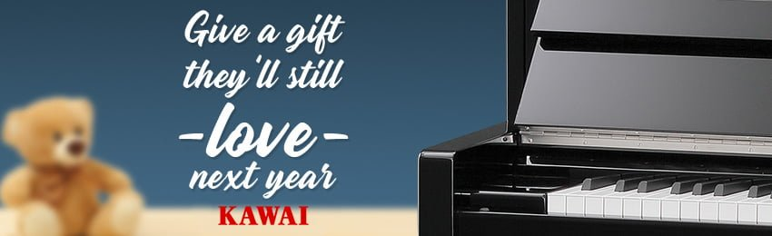 Kawai - Give a gift they'll still love next year